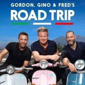 Gordon, Gino and Fred: Road Tr is listed (or ranked) 22 on the list The Best Food Travelogue TV Shows