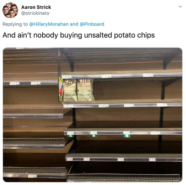 Why Do Unsalted Chips Exist At is listed (or ranked) 13 on the list 26 Items Left On The Shelves That Even Panic Buyers Didn't Want