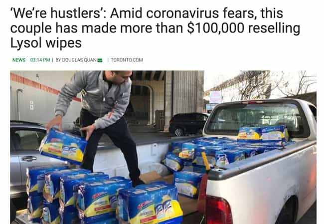 Truly Disgusting Behavio... is listed (or ranked) 3 on the list 16 Trashy People That Think It's Okay To Price-Gouge Supplies During The SARS CoV-2 Pandemic