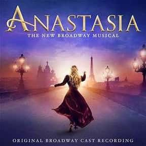 Anastasia is listed (or ranked) 25 on the list The Best Broadway Musicals of the 2000s