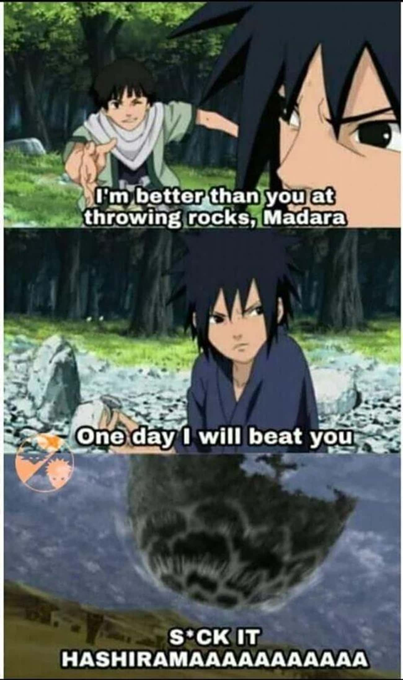 He'sCompetitive is listed (or ranked) 3 on the list 26 Hilarious Akatsuki Memes We Laughed Way Too Hard At