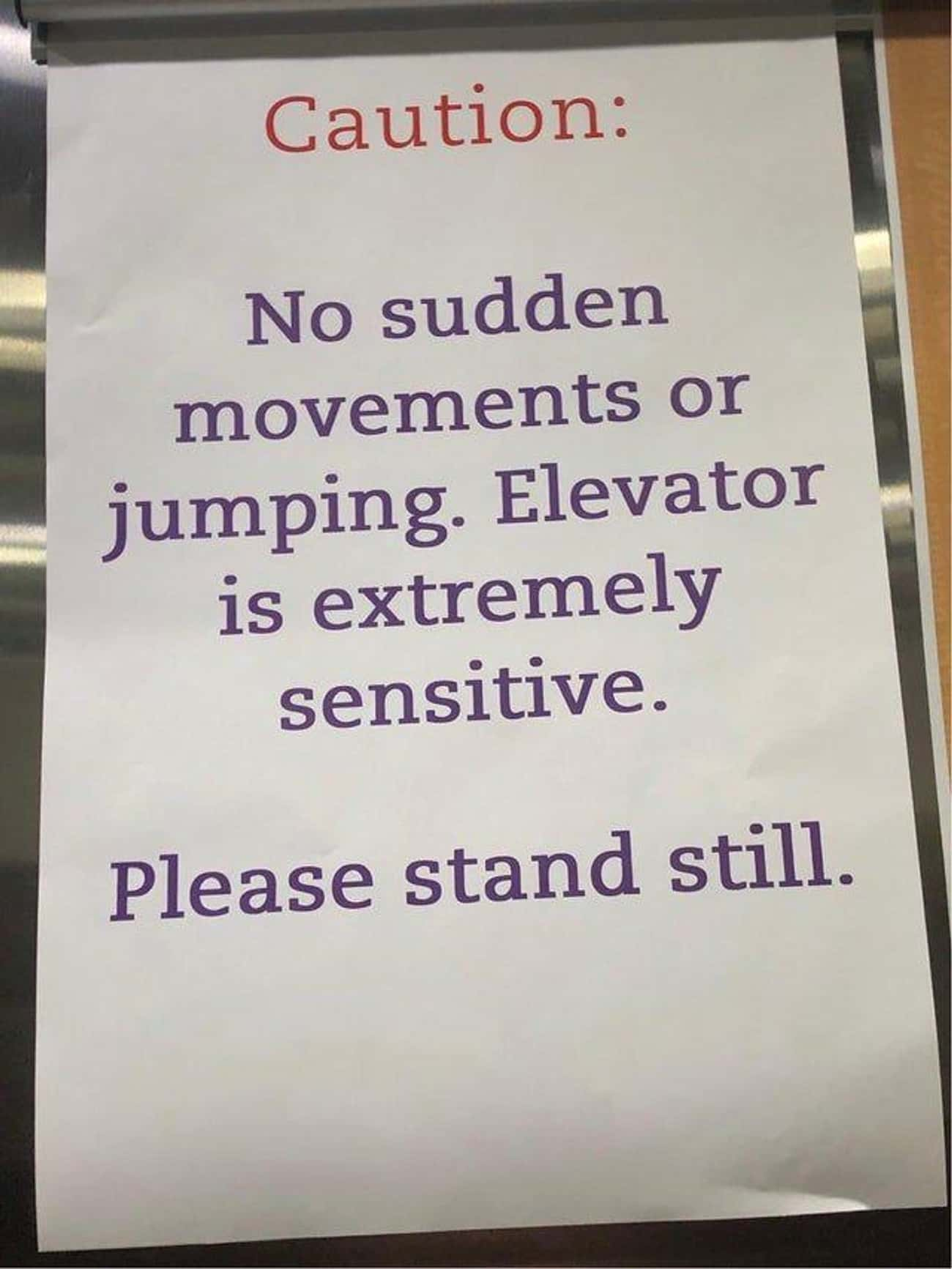 Time To Take The Stairs is listed (or ranked) 1 on the list Scary Signs That We Definitely Don't Want To See In Real Life