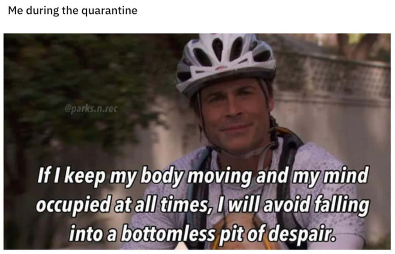 Just Keep Moving is listed (or ranked) 3 on the list 33 'Parks and Recreation' Memes That Imagine Quarantine In Pawnee