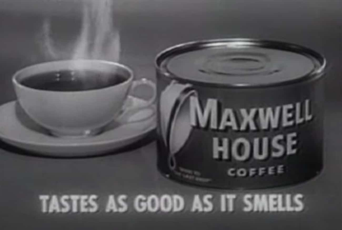 1961: Maxwell House - 'Tastes  is listed (or ranked) 2 on the list What Was The Most Popular Commercial The Year You Were Born?