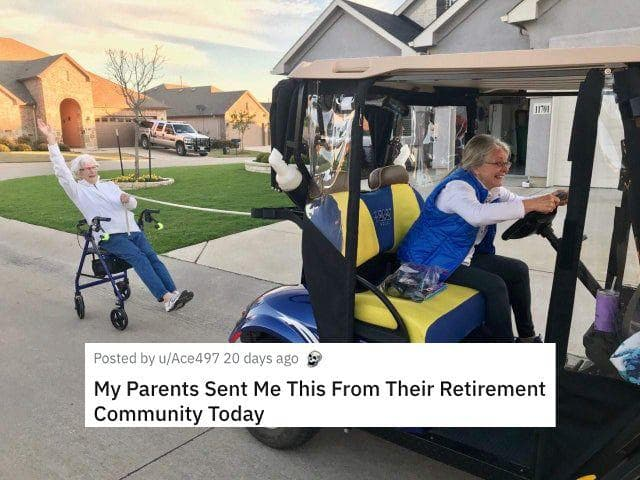 Retirement Community on Random Best Ways People Are Still Making A Good Time Out Of Quarantine