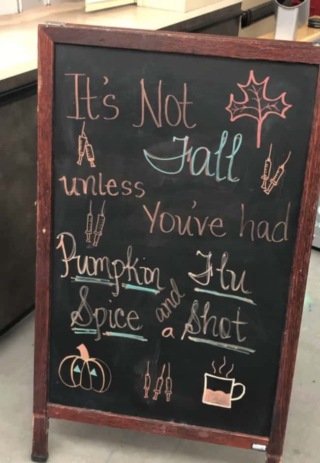Pumpkin Flu And Spice A Shot is listed (or ranked) 29 on the list 32 Hilarious Sign Fails That Made Their Messages Meaningless