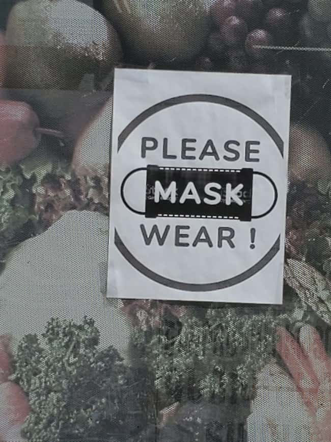 Please Mask Wear is listed (or ranked) 30 on the list 32 Hilarious Sign Fails That Made Their Messages Meaningless