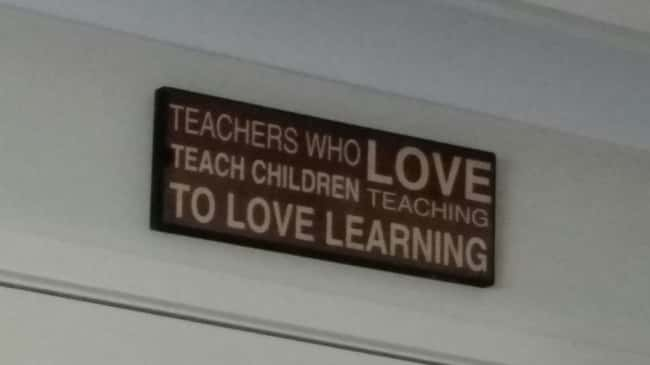 Teachers Who Love Teach Childr is listed (or ranked) 10 on the list 32 Hilarious Sign Fails That Made Their Messages Meaningless