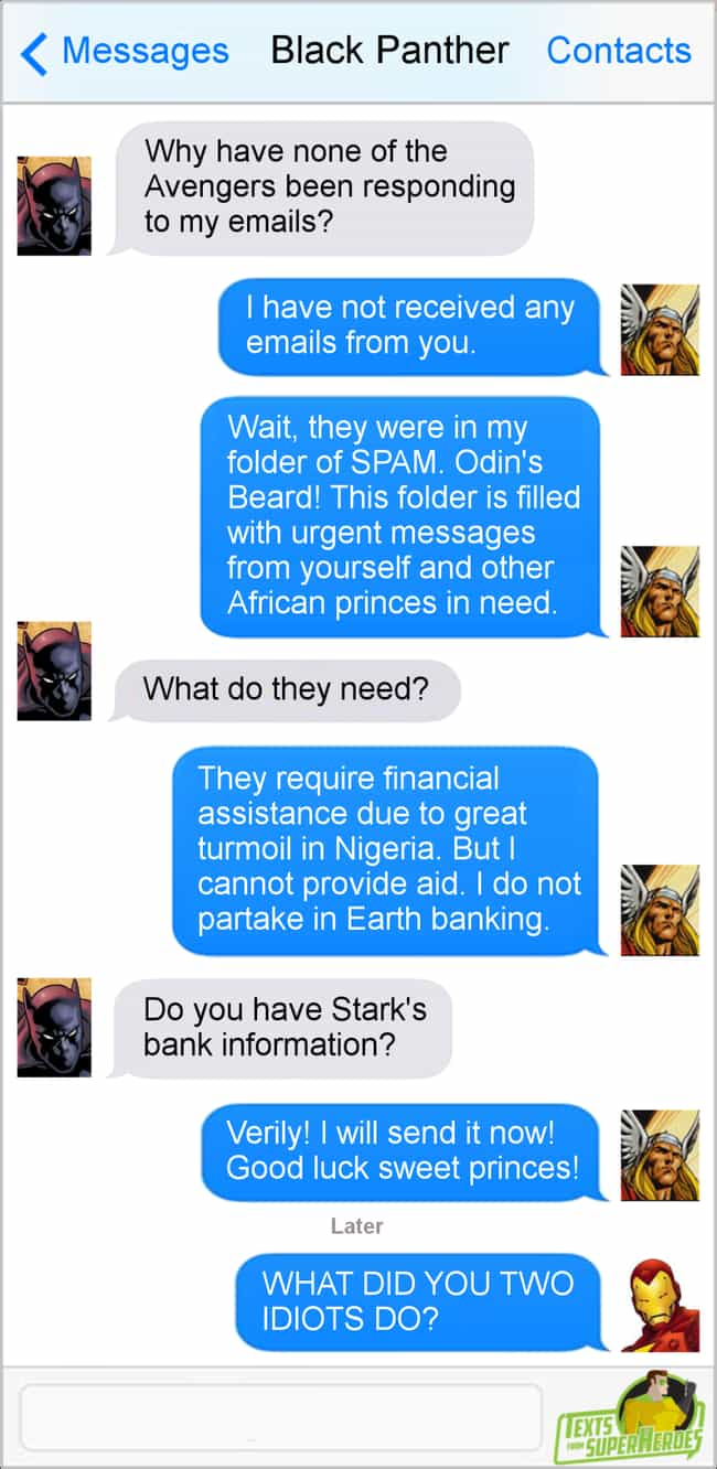Spam Folder is listed (or ranked) 4 on the list The Funniest Texts From The Avengers