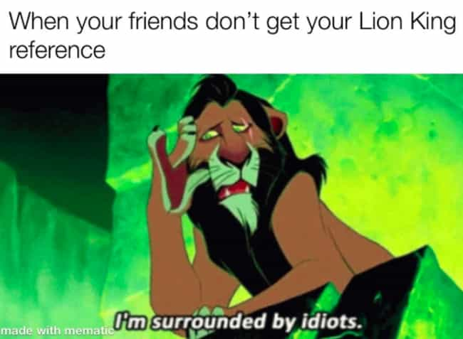 Be Prepared is listed (or ranked) 3 on the list 27 Funny Disney Animated Movie Memes That Make Us Appreciate The Classics Even More