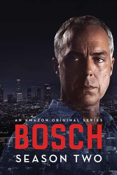 Bosch - Season 2 is listed (or ranked) 1 on the list Ranking the Best Seasons of 'Bosch'
