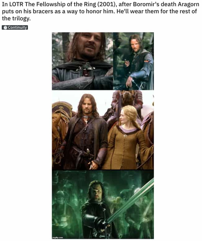 The Bracers Of Boromir ... is listed (or ranked) 1 on the list 21 Small But Poignant Details 'Lord of the Rings' Fans Noticed About The Trilogy