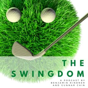 The Swingdom is listed (or ranked) 4 on the list The Best Golf Podcasts