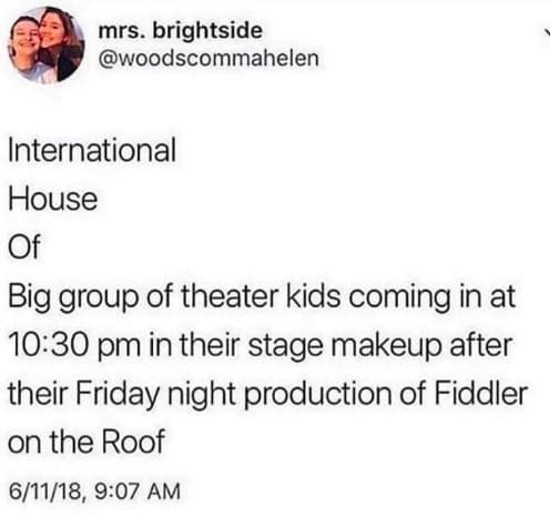 Random Funny Broadway Memes That Only Theater Kids Will Understand