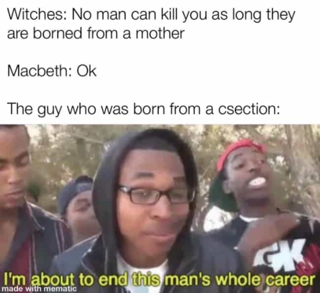 Macduff For The Win is listed (or ranked) 3 on the list 29 Macbeth Memes That Make Our Cauldrons Bubble
