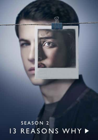 13 Reasons Why - Season 2 is listed (or ranked) 2 on the list Ranking the Best Seasons of '13 Reasons Why'