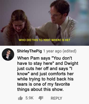 When Dwight Catches Pam Crying is listed (or ranked) 1 on the list 20 Heartfelt Moments In The Office That Fans Noticed About The Series