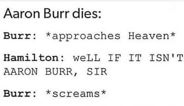 Fancy Meeting You Here is listed (or ranked) 2 on the list 22 Aaron Burr Memes For Hamilton Fans Who Are Willing To Wait For It