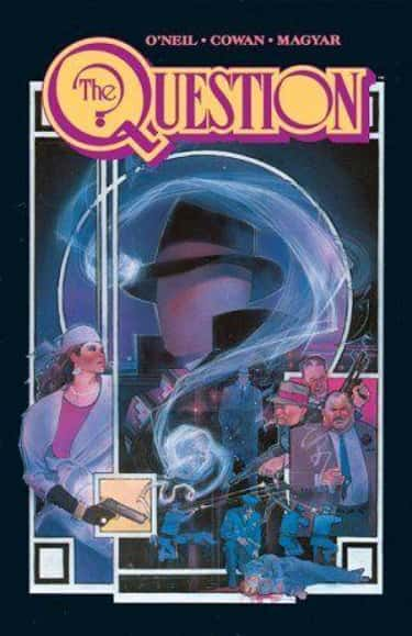 The Question: Zen And Violence is listed (or ranked) 2 on the list The Best Comics To Get To Know DC's The Question