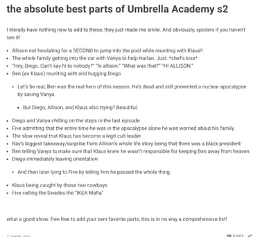 The Best Parts Of Season 2 is listed (or ranked) 2 on the list Poignant 'Umbrella Academy' Season 2 Thoughts Fans Shared On Tumblr