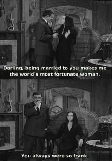 And quotes addams gomez morticia The Addams