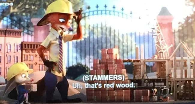 8. Zootopia - subtitles say 'red wood' with a space in the middle which Nick tells Judy later when she accuses him of falsely advertising redwood at a construction site.