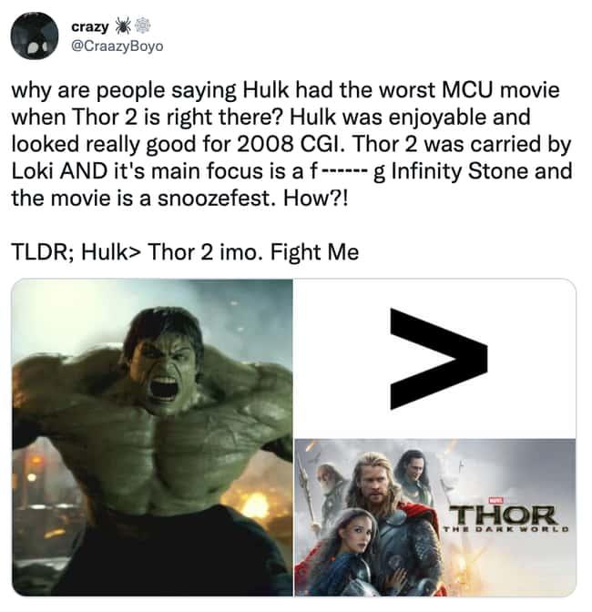 Hulk is better than Thor 2