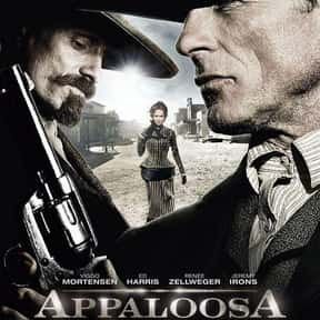 Appaloosa is listed (or ranked) 13 on the list The 30+ Best Modern Western Movies