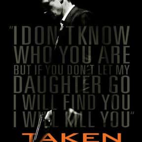 Taken is listed (or ranked) 2 on the list The Best Movies About Kidnapping