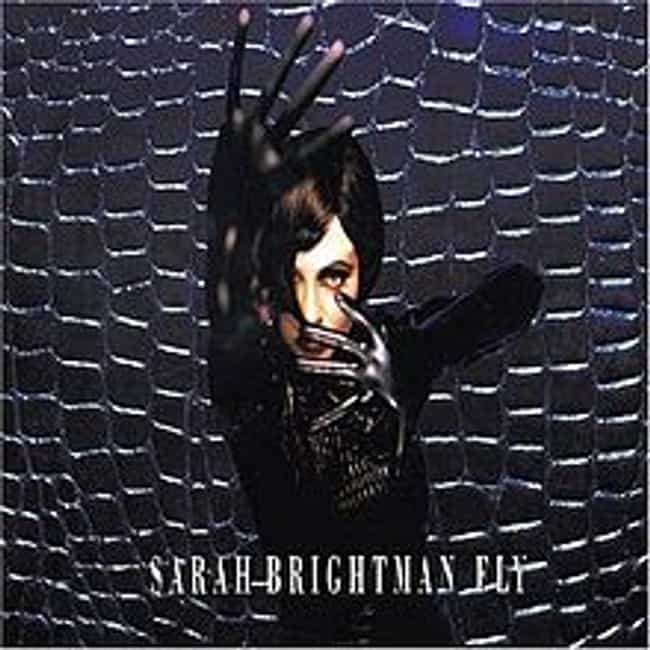 Fly is listed (or ranked) 2 on the list The Best Sarah Brightman Albums of All Time