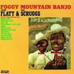 Foggy Mountain Banjo is listed (or ranked) 4 on the list The Best Lester Flatt & Earl Scruggs Albums of All Time