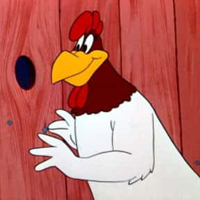 Foghorn Leghorn is listed (or ranked) 10 on the list The Best Bird Characters In Cartoons And Comics