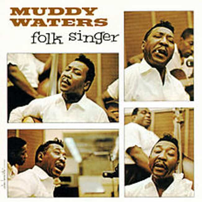 Folk Singer is listed (or ranked) 3 on the list The Best Muddy Waters Albums of All Time