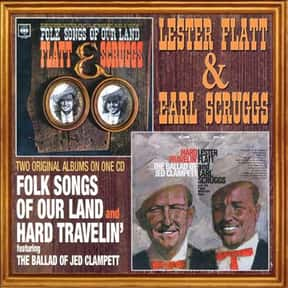 Folk Songs of Our Land is listed (or ranked) 5 on the list The Best Lester Flatt & Earl Scruggs Albums of All Time
