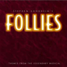 Follies is listed (or ranked) 14 on the list The Best Broadway Musicals of the '70s
