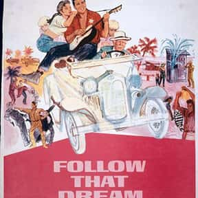 Follow That Dream is listed (or ranked) 6 on the list The Best Elvis Presley Movies