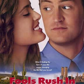 Fools Rush In is listed (or ranked) 4 on the list The Best Salma Hayek Movies