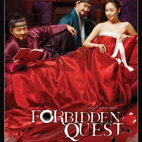 Forbidden Quest is listed (or ranked) 20 on the list The Best Korean Historical Movies Of All Time