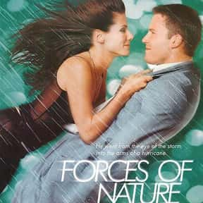 Forces of Nature is listed (or ranked) 25 on the list The Best Sandra Bullock Movies