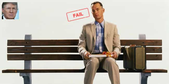 Forrest Gump is listed (or ranked) 1 on the list Donald Trump's Least Favorite Films