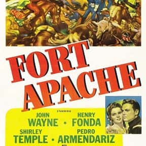 Fort Apache is listed (or ranked) 7 on the list The Best John Wayne Movies of All Time, Ranked