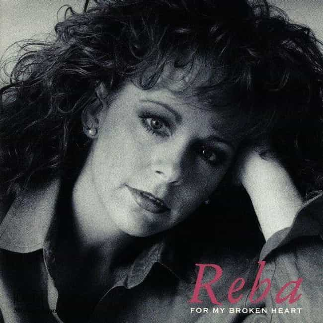 For My Broken Heart is listed (or ranked) 2 on the list The Best Reba McEntire Albums of All Time