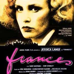 Frances is listed (or ranked) 10 on the list The Best Movies of 1982