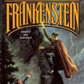 Frankenstein is listed (or ranked) 9 on the list The Best Novels Ever Written