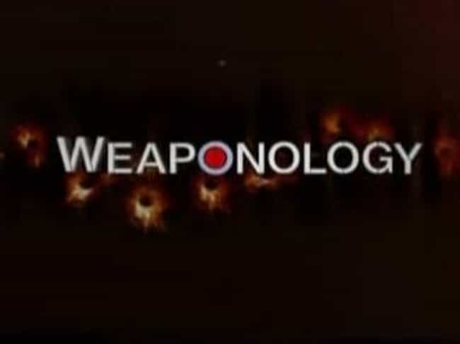 Weaponology is listed (or ranked) 3 on the list The Best Military Channel TV Shows