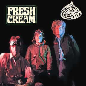 """Fresh Cream"" - Cream - 1966 is listed (or ranked) 20 on the list The 50 Greatest Albums Released Between 1960 - 1969"