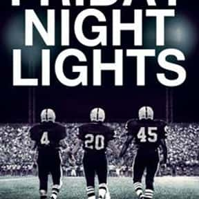 Friday Night Lights is listed (or ranked) 2 on the list The Best Football Movies Ever