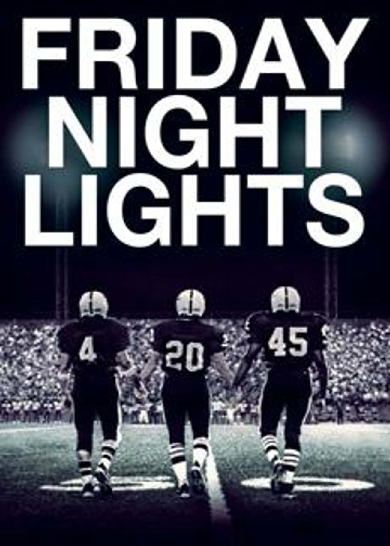Friday Night Lights is listed (or ranked) 4 on the list What to Watch If You Love 'Friday Night Lights'