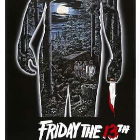 Friday the 13th is listed (or ranked) 1 on the list The Scariest Cabin Horror Movies