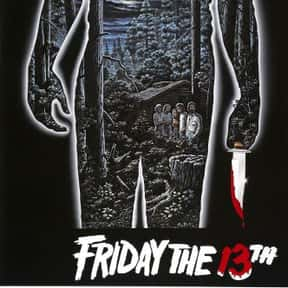 Friday the 13th is listed (or ranked) 22 on the list The Best Horror Movies Of All Time